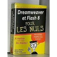 Dreamweaver & flash 8 pour les nuls