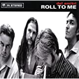 Roll To Me