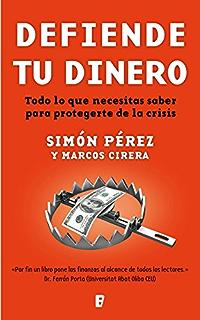 Defiende tu dinero (Spanish Edition)