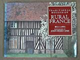 Traditional Houses of Rural France, Bill Laws, 1558592229