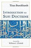 Introduction to Sufi Doctrine, Titus Burckhardt, 1933316500