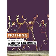 """Nothing in the Style of """"A Chorus Line (Movie Version)"""""""