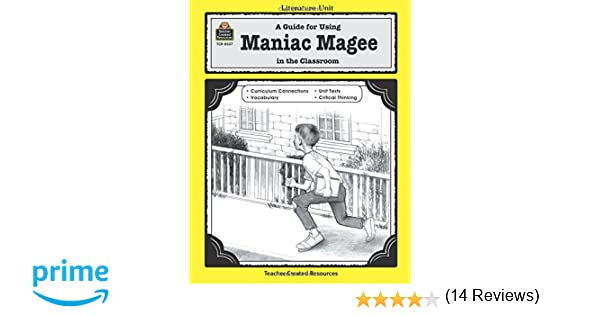 Amazon.com: A Guide for Using Maniac Magee in the Classroom ...