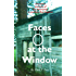Faces at the Window: First-Hand Accounts of the Paranormal in Southern New England