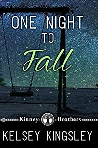 One Night To Fall by Kelsey Kingsley ebook deal