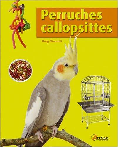 Livre gratuits Perruches callopsittes pdf, epub