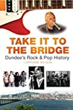 img - for Take It to the Bridge book / textbook / text book