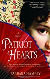 img - for Patriot Hearts: A Novel of the Founding Mothers book / textbook / text book