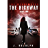 The Highway (The Reanimates Book 2)