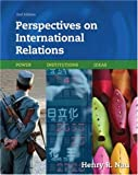 img - for Perspectives on International Relations: Power, Institutions, Ideas book / textbook / text book