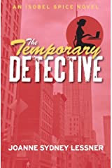 The Temporary Detective (An Isobel Spice Mystery Book 1) Kindle Edition