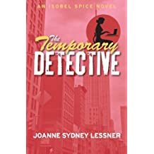 The Temporary Detective (An Isobel Spice Mystery Book 1)