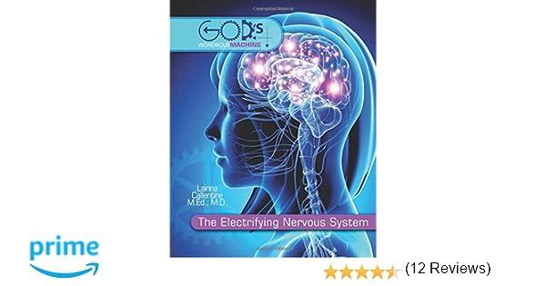 The Electrifying Nervous System (God's Wondrous Machine): Lainna ...