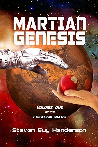 Book: Martian Genesis - Volume One of the Creation Wars by Steven Henderson
