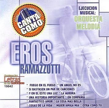 Orquesta Melodia Pistas Canta Como Eros Ramazzotti Music