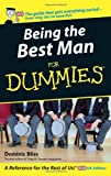 Being the Best Man for Dummies, Dominic Bliss, 047002657X