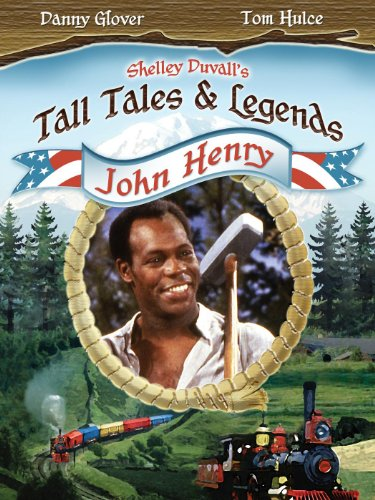 Tall Tales And Legends   John Henry