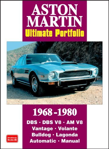 Aston Martin Ultimate Portfolio 1968-1980 (Brooklands Books Road Test Series): This Collection of Articles Records the Development of the DB5 into the 170mph V8 Vantage by R. M. Clarke (2007-02-12)