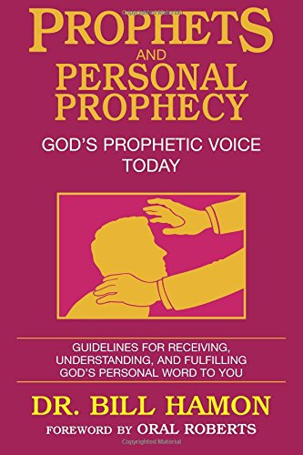 Prophets and Personal Prophecy (Volume 1)