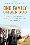 One Family Under God: Immigration Politics and Progressive Religion in America