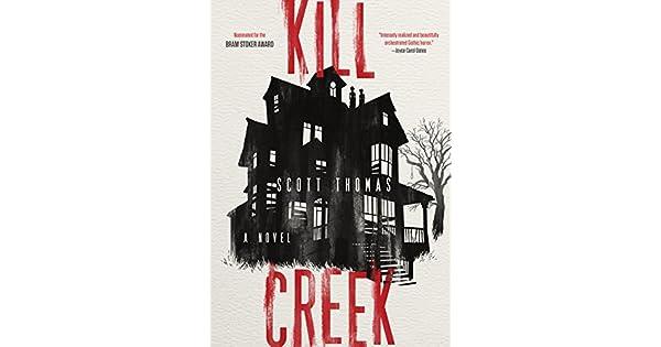 Amazon.com: Kill Creek eBook: Scott Thomas: Kindle Store