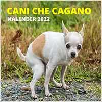 Cani Che Cagano Calendario 2022: Regali Divertenti   Cani Che Fanno La Cacca Per Amanti Dei Cani, Uomo, Donna, Adolescenti, Amici, Bambini