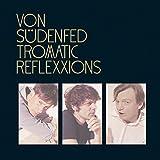 TROMATIC REFLEXXIONS [Vinyl]
