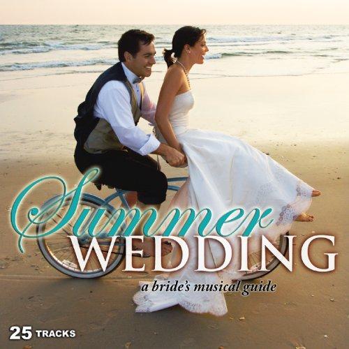 Summer Wedding: A Bride's Musi...