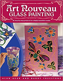 amazon art nouveau glass painting made easy alan d gear barry