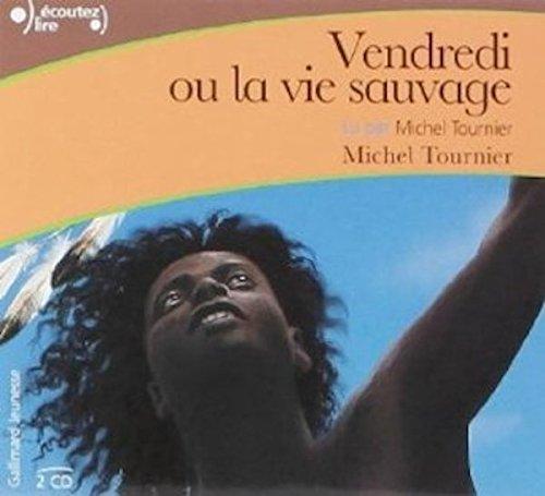Read Online Vendredi ou la vie sauvage Audiobook PACK [Book + 2 CDs] (French Edition) PDF
