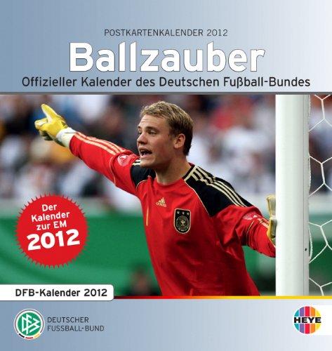 Ballzauber DFB Postkartenkalender 2012