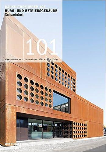 Architekten Schweinfurt baukulturführer 101 büro und betriebsgebäude schweinfurt