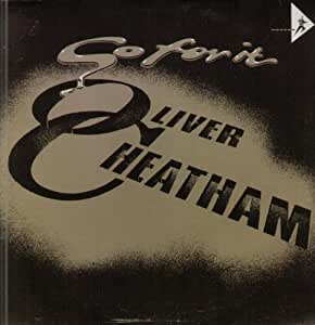 OLIVER CHEATHAM / GO FOR IT