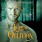 Lure of Oblivion: Mercury Pack, Book 3 | Suzanne Wright