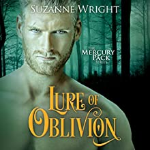 Lure of Oblivion: Mercury Pack, Book 3 Audiobook by Suzanne Wright Narrated by Jill Redfield