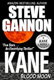 Kane: Blood Moon (A Kane Novel Book 6)