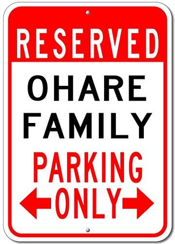 OHARE FAMILY Parking Sign - Custom OHARE Family Last Name Aluminum Sign - - O Hare Shops