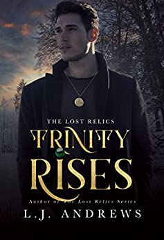 Trinity Rises (The Lost Relics Book 2) by [Andrews, LJ]