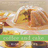 Coffee and Cake, Rick Rodgers, 0061938327