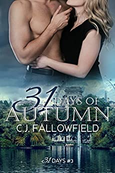 31 Days of Autumn by [Fallowfield, C.J.]