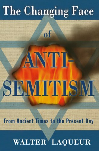 The Changing Face of Anti-Semitism: From Ancient Times to...