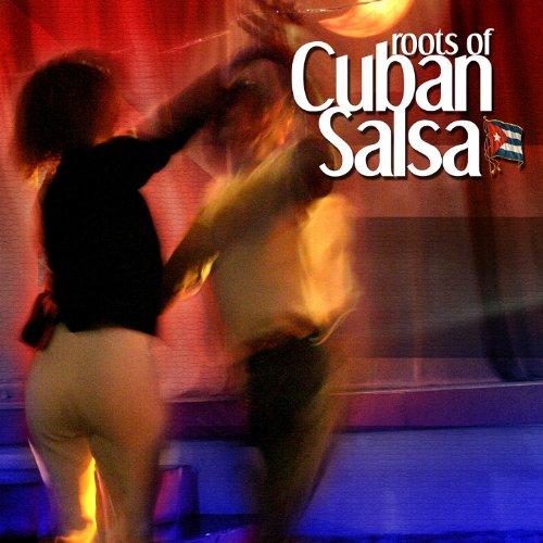 - Roots Of Cuban Salsa