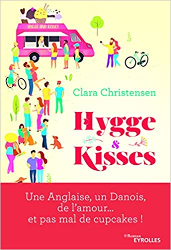 Hygge and kisses - une anglaise un danois de l amour et pas mal de cupcakes Pop Littérature: Amazon.es: Clara Christensen, Emmanuel Plisson: Libros en ...