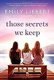 Those Secrets We Keep