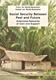 Social Security Between Past and Future : Ambonese Networks of Care and Support, , 3825807185