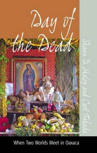 Day of the Dead: When Two Worlds Meet in Oaxaca