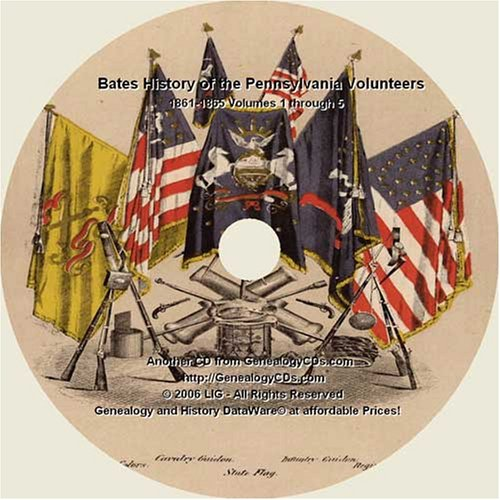 History of the Pennsylvania Volunteers 1861-1865, Volumes 1 through 5 on CD (History of the Pennsylvania Volunteers, Volumes I, II, III, IV and V) PDF