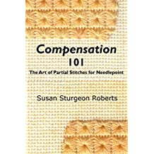 Compensation 101:  The Art of Partial Stitches for Needlepoint