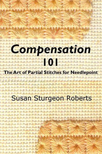 Compensation 101:  The Art of Partial Stitches for Needlepoint Petite Stitch