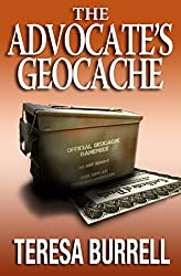 The Advocate's Geocache (The Advocate Series Book 7) (English Edition)